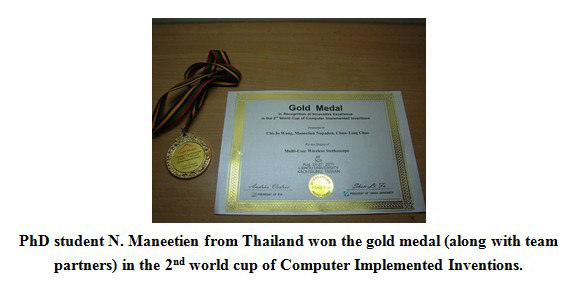 PhD student N.Maneetien from Thailand won the gold medal(along with team partners) in the 2 world cup of Computer Implemented Inventions.